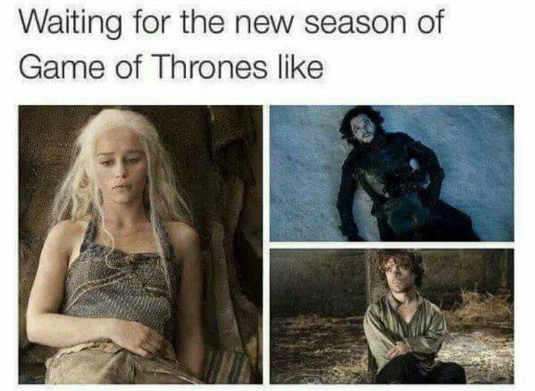 Galerry Brilliant Game of Thrones Memes For People Who Can't Wait Til Season 7